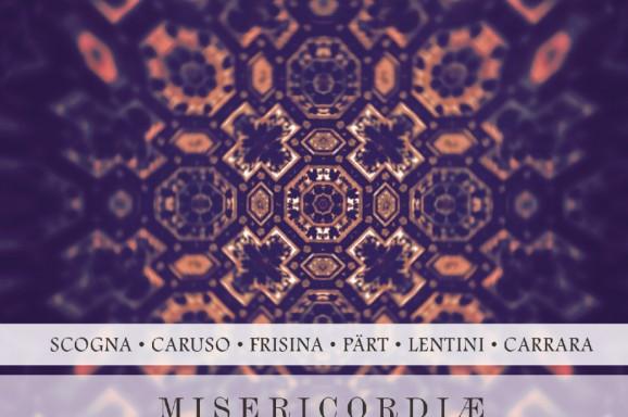 Pärt, Lentini, Frisina, Carrara, Caruso: Misericordiæ Vultus